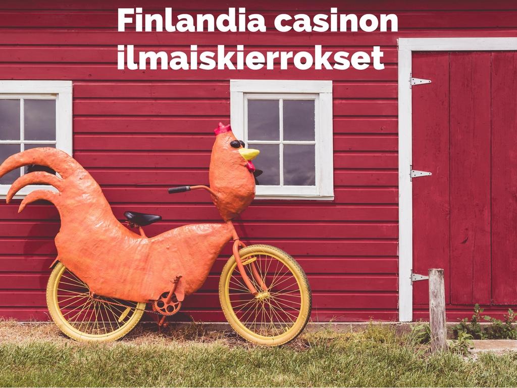 finlandia casinon ilmaiskierrokset